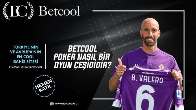 Betcool Poker nasıl bir oyun çeşididir