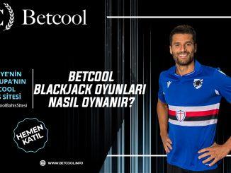 Betcool blackjack oyunları nasıl oynanır