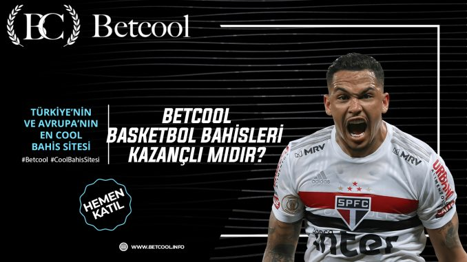 Betcool basketbol bahisleri kazançlı mıdır